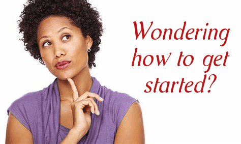 Wondering how to get started?