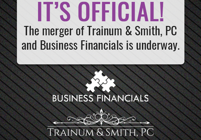 Announcement of the merger of Trainum & Smith, PC with Business Financials