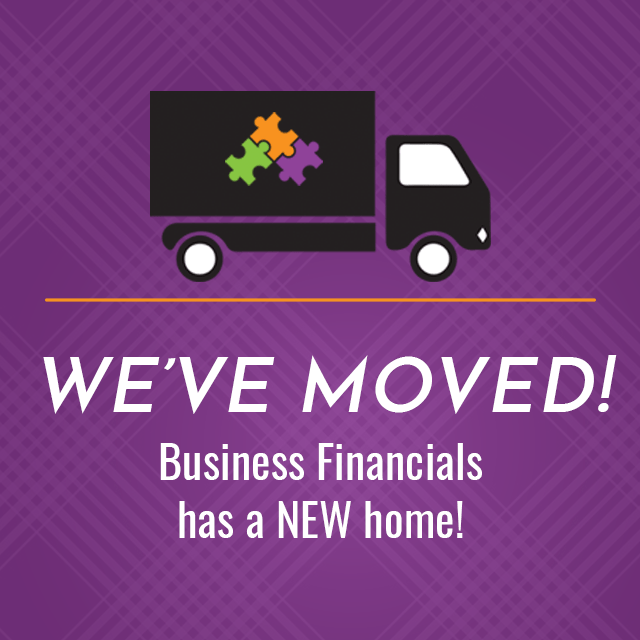 Business Financials has moved to a new place